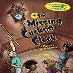 The Missing Cuckoo Clock: A Mystery About Gravity | Lynda Beauregard