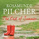The End of Summer Audiobook by Rosamunde Pilcher Narrated by Jilly Bond