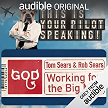 Slaving Away: This Is Your Pilot Speaking, An Audible Original Pilot Performance by Miranda Kane, Unusual Productions Narrated by Hugh Dennis, Miranda Kane, Jon Holmes