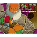 Peef: The Christmas Bear (Peef the Bear)