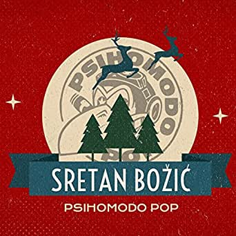 sretan bozic mp3 Sretan Božić by Psihomodo Pop on Amazon Music   Amazon.com sretan bozic mp3