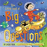 The Little Book of Big Questions, Jackie French, 1550376543