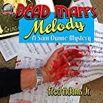 Dead Man's Melody: A Sam Dunne Mystery, Book 1 | Fred Adams Jr.