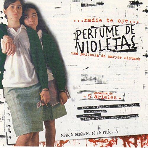 ... Perfume de Violetas (Original .