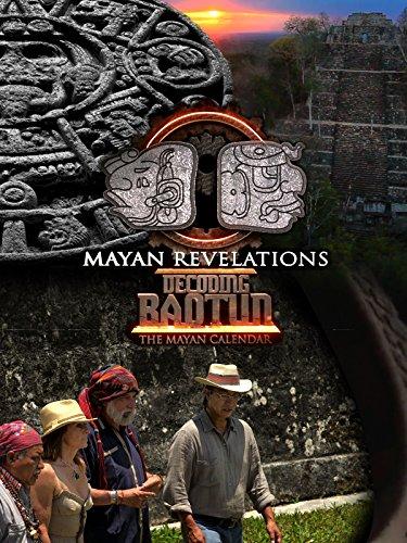 Mayan Revelations: Decoding Baqtun by