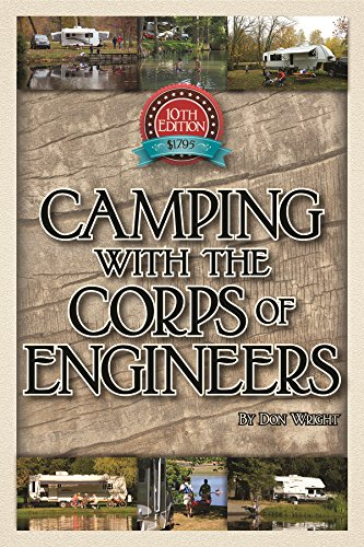 Camping With the Corps of Engineers: The Complete Guide to Campgrounds Built and Operated by the U.S. Army Corps of Engineers (Wright Guides) cover
