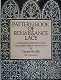 Pattern Book of Renaissance Lace, C. Vecellio, 0486258289