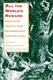 All the World's Reward: Folktales Told by Five Scandinavian Storytellers (Nif Publications)