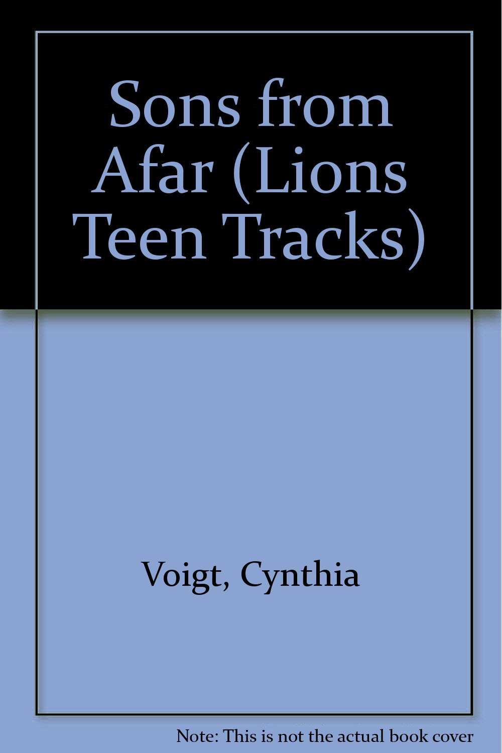 SONS FROM AFAR (LIONS TEEN TRACKS S.): Cynthia Voigt: 9780006733676:  Amazon.com: Books