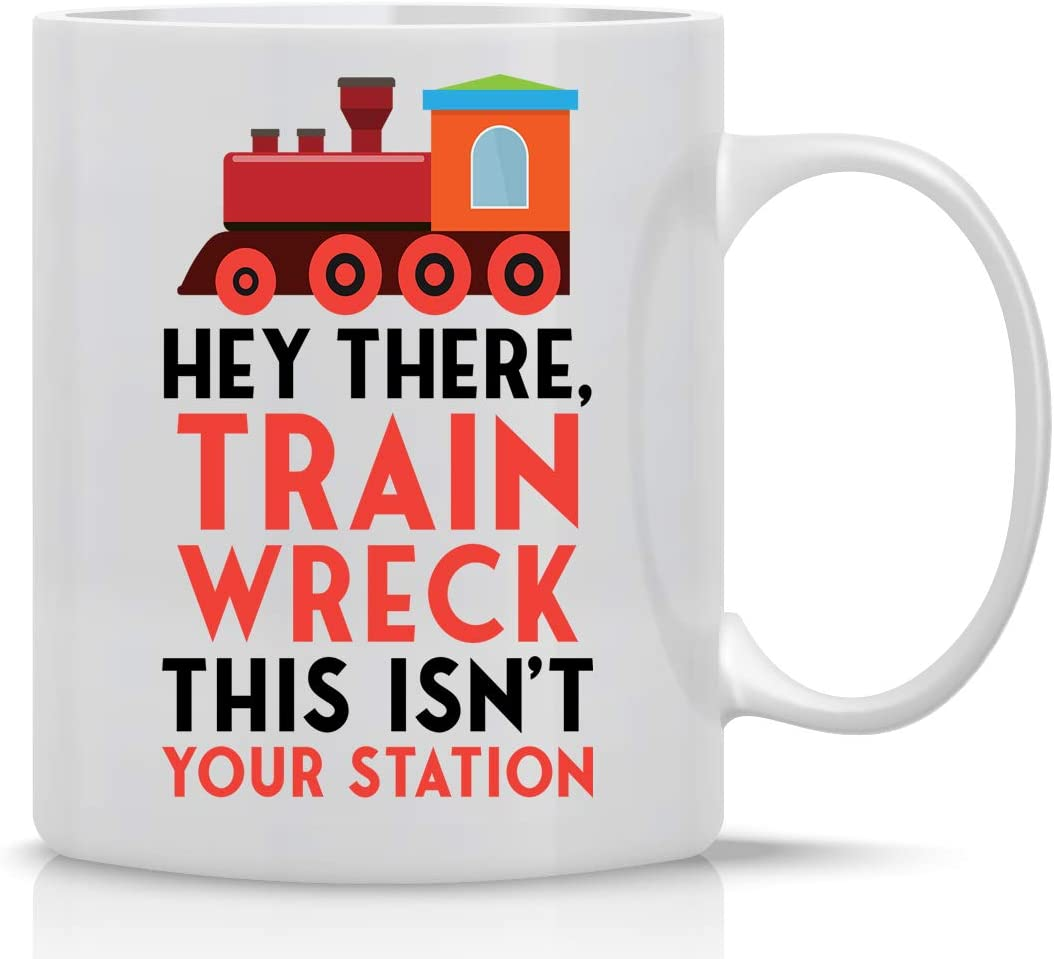 Hey There Train Wreck This Isn't Your Station 11oz Mug - Funny Sarcasm Coffee Mugs With Sayings - Office Decor For Women Men Boss Employee, Friend Christmas, Xmas