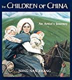 img - for The Children of China: An Artist's Journey book / textbook / text book