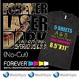 "Forever-Laser-Dark-No-Cut-A-amp-B-Heat-Transfer-Paper 8.5""x11"" 5 sheets"
