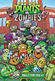 Bully for You #1 (Plants vs. Zombies)