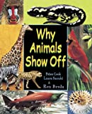 img - for Why Animals Show Off book / textbook / text book