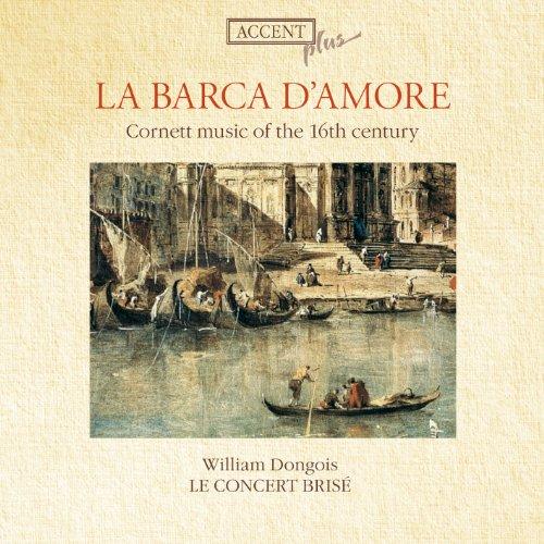 Chamber Music (Renaissance) - Bassano, G. / Casa, G. Dalla / Fontana, G.B. / Bovicelli, G.B. / Rognoni, R. / Palestrina, G.P. Da (Le Concert Brise)