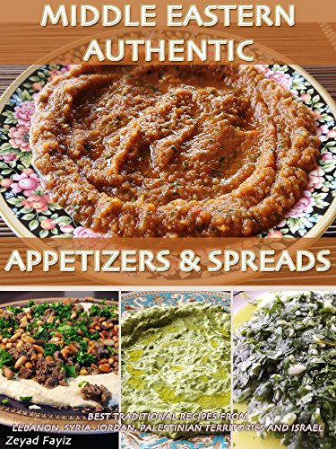 Middle eastern authentic appetizers spreads best traditional middle eastern authentic appetizers spreads best traditional recipes from lebanon syria jordan forumfinder Images