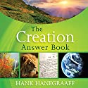 The Creation Answer Book Audiobook by Hank Hanegraaff Narrated by Bob Souer