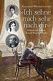 """""""Ich sehne mich sehr nach Dir"""": Frauen im Leben Kaiser Franz Josephs"""