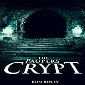 The Paupers' Crypt: Moving in Series, Book 5 | Ron Ripley