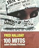 100 Mitos Sobre Oriente Proximo, Fred Halliday, 8493541265