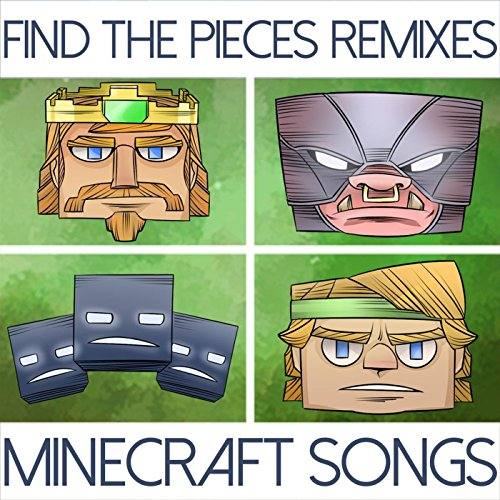 Find the Pieces Remixes (Minec...