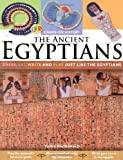 Hands on History: The Ancient Egyptians: Dress, eat. write and play just like the Egyptians
