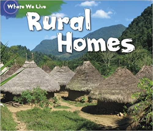 Rural Homes (Where We Live)