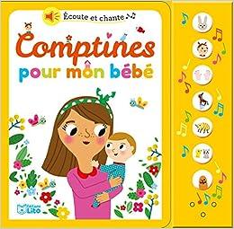 Amazon Fr Ecoute Et Chante Comptines Pour Mon Bebe Des
