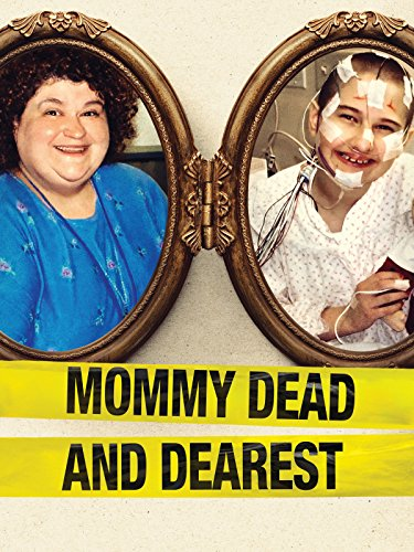 - Mommy Dead and Dearest