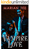 Vampire Love: Fated Mates and Paranormal Bully Romance (Supernatural Alphas)