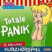 Totale Panik (Bibi erzählt - Kurzhörspiel) | Klaus-Peter Weigand
