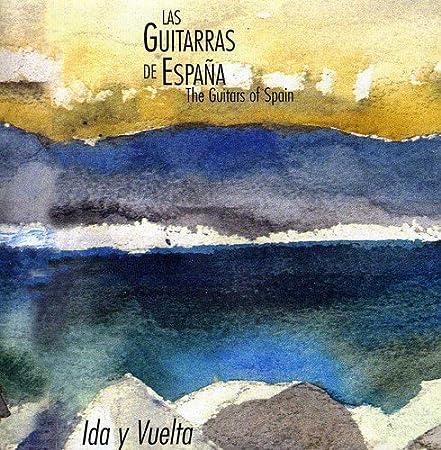 Ida Y Vuelta: Las Guitarras de Espana: Amazon.es: Música