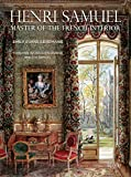 eclectic interior design Henri Samuel: Master of the French Interior