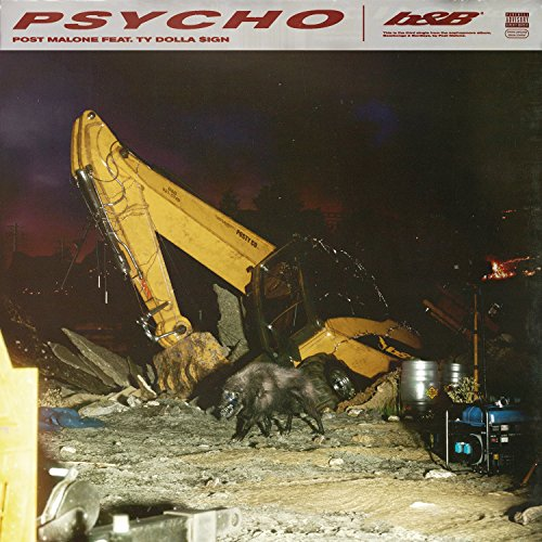 Psycho [feat. Ty Dolla $ign] [...