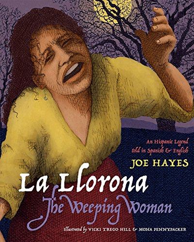 La Llorona / The Weeping Woman (English and Spanish -