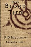 Blood Tied, P. Ingledew, 1494784149