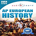 2012 AP European History Audio Learn Audiobook by  AudioLearn Editors Narrated by  AudioLearn Voice Over Team