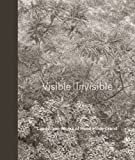 img - for Visible | Invisible: Landscape Works of Reed Hilderbrand book / textbook / text book