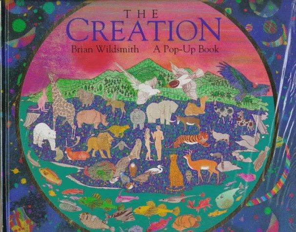 a56dea70accd36 Creation  A Pop-Up Book  Brian Wildsmith  9780761301448  Amazon.com ...