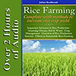 Rice Farming: Complete with Methods to Increase Rice Crop Yield | Julian Bradbrook