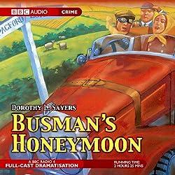 Busman's Honeymoon (Dramatised)
