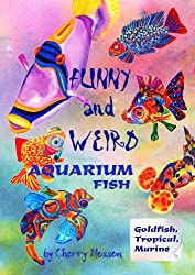 Funny&Weird Aquarium Fish: Tropical Freshwater, Goldfish and Marine.  How to choose a most weird pet fish (from the slightly crazy point of view of Mr Picasso Triggerfish).