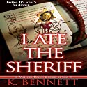 I Ate the Sheriff: Mallory Caine Zombie at Law, Book 3 Audiobook by K. Bennett Narrated by Kelly Smith