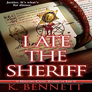 I Ate the Sheriff Audiobook