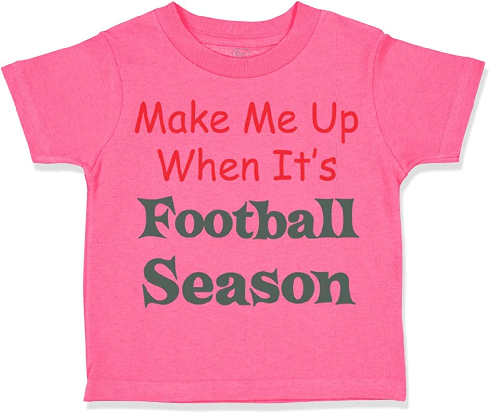 Custom Toddler T-Shirt Wake Me up When Its Football Season Boy /& Girl Clothes