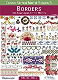 img - for Cross Stitch Motif Series 3: Borders: 300 New Cross Stitch Motifs book / textbook / text book