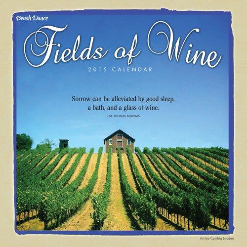 2015 Fields of Wine Wall Calendar