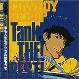 Cowboy Bebop Tank: Best by Unknown (2005-01-03)