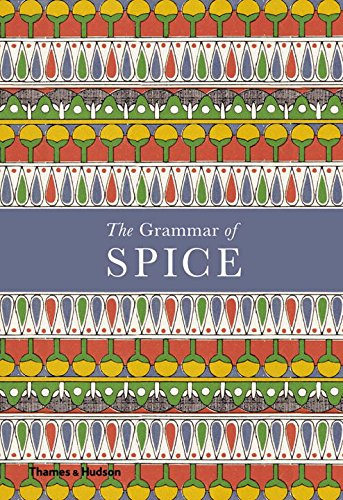 The Grammar of Spice by Caz Hildebrand