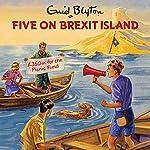 Five on Brexit Island   Bruno Vincent